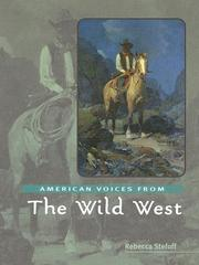 Cover of: American Voices from the Wild West (American Voices from)