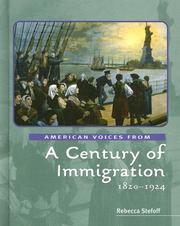 Cover of: American Voices from a Century of Immigration: 1820-1924 (American Voices from)