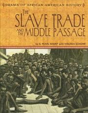 Cover of: The Slave Trade And the Middle Passage (The Drama of African-American History) |