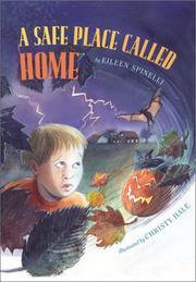 Cover of: A safe place called home