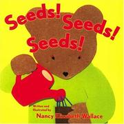 Cover of: Seeds! Seeds! Seeds!