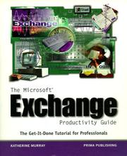 Cover of: The Microsoft exchange productivity guide