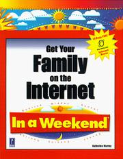 Cover of: Get your family on the Internet in a weekend