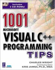 Cover of: 1001 Visual C++ Programming Tips (Miscellaneous) | Charles Wright