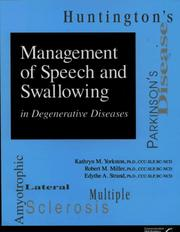 Cover of: Management of speech and swallowing in degenerative diseases | Kathryn M. Yorkston