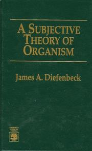 Cover of: A subjective theory of organism