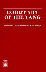 Cover of: Court art of the Tang