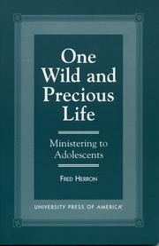 Cover of: One wild and precious life