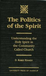 Cover of: The politics of the Spirit