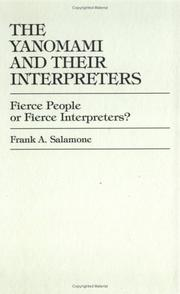 Cover of: The Yanomami and their interpreters