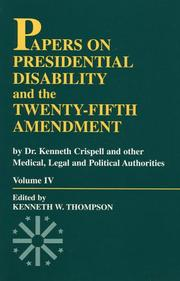 Cover of: Papers on Presidential Disability and the Twenty-Fifth Amendment, Volume IV