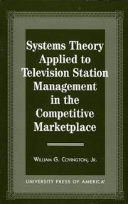 Cover of: Systems theory applied to television station management in the competitive marketplace