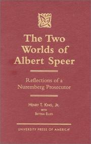 Cover of: The two worlds of Albert Speer | King, Henry T.