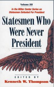 Cover of: Statesmen Who Were Never President, Volume III