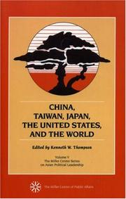 Cover of: China, Taiwan, Japan, the United States and the World