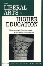 Cover of: The liberal arts in higher education | edited by Diana Glyer, David L. Weeks.