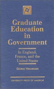 Graduate Education in Government: In England, France, and the United States