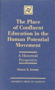 Cover of: The place of confluent education in the human potential movement