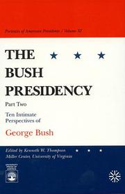 Cover of: The Bush Presidency - Part Two