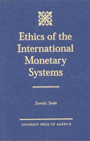 Cover of: Ethics of the international monetary systems