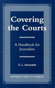 Cover of: Covering the courts | S. L. Alexander