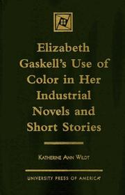 Cover of: Elizabeth Gaskell's use of color in her industrial novels and short stories