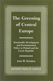 Cover of: The Greening of Central Europe | John W. Sutherlin