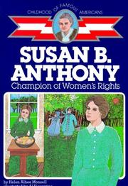 Susan B. Anthony by Helen Albee Monsell