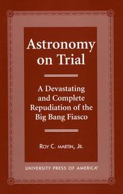 Cover of: Astronomy on trial | Roy C. Martin