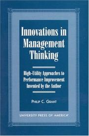 Cover of: Innovations in management thinking | Philip C. Grant
