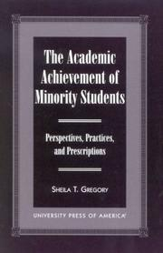 Cover of: The Academic Achievement of Minority Students