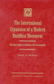 Cover of: The international expansion of a modern Buddhist movement