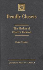Cover of: Deadly closets: the fiction of Charles Jackson