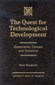 Cover of: The Quest for Technological Development | Henry Kyambalesa