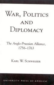 Cover of: War, politics, and diplomacy: the Anglo-Prussian alliance, 1756-1763