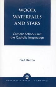 Cover of: Wood, waterfalls, and stars | Fred Herron