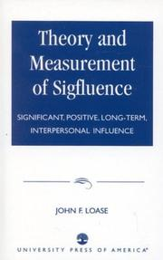 Cover of: Theory and Measurement of Sigfluence | John F. Loase