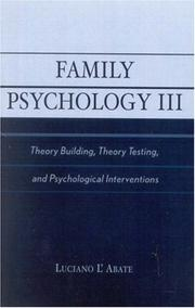 Cover of: Family Psychology III: Theory Building, Theory Testing, and Psychological Interventions