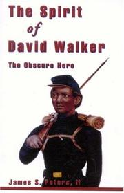 Cover of: The spirit of David Walker, the obscure hero