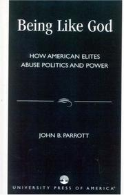 Cover of: Being Like God | John B. Parrott
