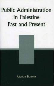 Cover of: Public administration in Palestine | Usamah Salim Shahwan