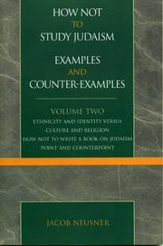 Cover of: How Not to Study Judaism, Examples and Counter-Examples, Volume Two | Jacob Neusner