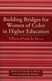 Cover of: Building Bridges for Women of Color in Higher Education | Battle Conchita Y.