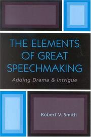 Cover of: The elements of great speechmaking