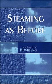 Steaming As Before by Richard V. Bovbjerg
