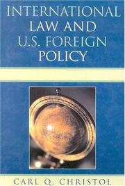 Cover of: International Law and U.S. Foreign Policy | Carl Q. Christol