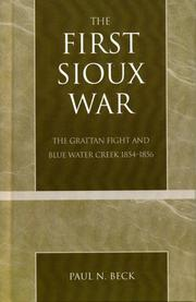 Cover of: The First Sioux War | Paul N. Beck