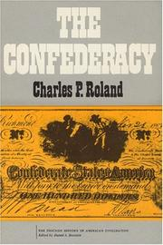 Cover of: The Confederacy (The Chicago History of American Civilization) | Charles P. Roland