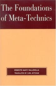Cover of: The Foundations of Meta-Technics | Mitcham Carl