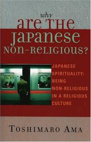 Cover of: Why Are the Japanese Non-Religious?: Japanese Spirituality